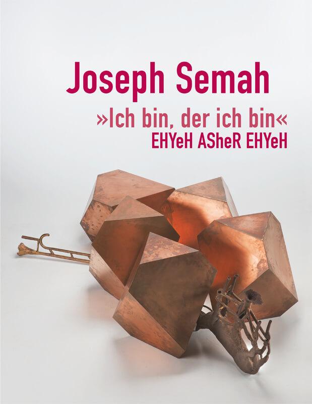 Joseph Semah - Ich bin, der ich bin