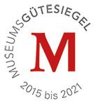 Museumsgütesiegel 2015 bis 2021
