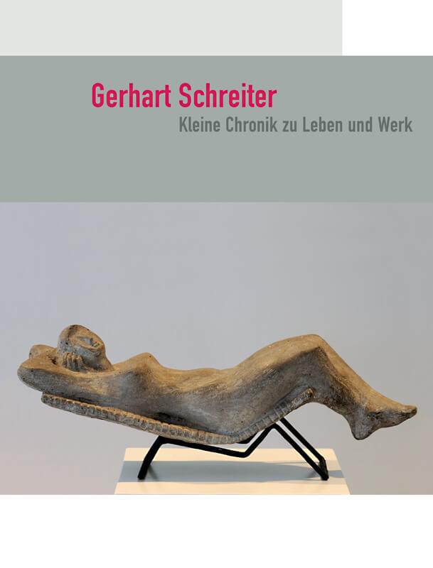 Gerhart Schreiter - Kleine Chronik zu Leben und Werk