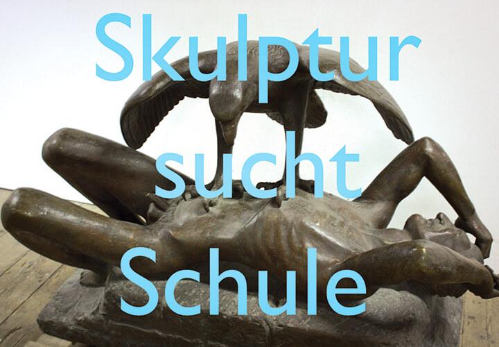Skulptur sucht Schule